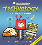 Technology: A Byte-Sized World! (0606267123) by Green, Dan