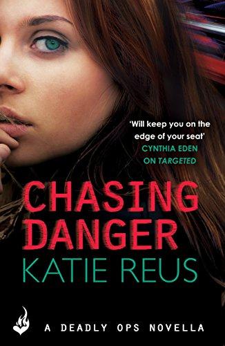 chasing-danger-a-deadly-ops-novella-25