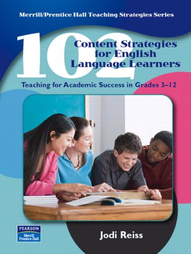 102 Content Strategies for English Language Learners:...