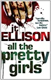 All the Pretty Girls (A Taylor Jackson novel, Book 1)