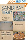 Sandtray Therapy: A Practical Manual, Second Edition