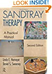 Sandtray Therapy: A Practical Manual,...