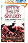 Opium Poppy Garden: The Way of a Chin...