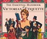 The Essential Handbook of Victorian E...