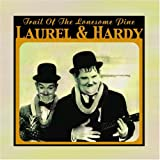 Trail of the Lonesome Pine Laurel and Hardy