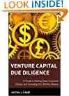 Venture Capital Due Diligence: A Guide to Making Smart Investment Choices and Increasing Your Portfolio Returns