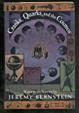 Cranks, Quarks, and the Cosmos: Writings on Science (046508897X) by Bernstein, Jeremy