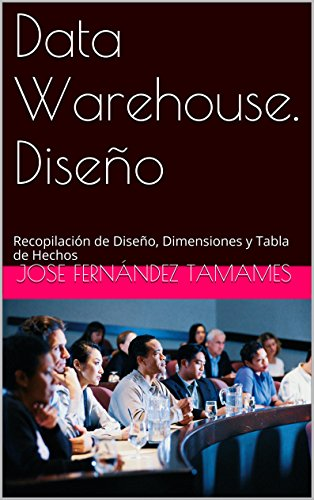 data-warehouse-diseno-dimensiones-y-hechos-recopilacion-de-diseno-dimensiones-y-tabla-de-hechos