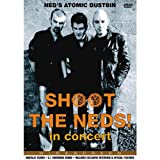 Ned's Atomic Dustbin: Shoot The Neds! - In Concert [DVD]