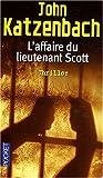 echange, troc John Katzenbach - L'Affaire du lieutenant Scott