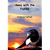 Away With The Fairiesby Vivienne  Tuffnell
