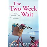The Two Week Waitby Sarah Rayner