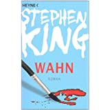 "Wahn: Romanvon ""Stephen King"""