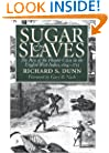 Sugar and Slaves: The Rise of the Planter Class in the English West Indies, 1624-1713 (Published for the Omohundro Institute of Early American Hist)
