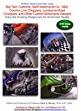 Big Twin Customs, Swift Motorcycle Co., S&S, Country Line Choppers, Lonesome Road Choppers, and Other Custom Motorcycle Designs, Enjoy the Amazing Designs and the Excitement Quality [DVD]