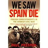 We Saw Spain Dieby Paul Preston