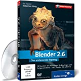 Blender 2.6 - Das umfassende Training (Galileo Design)