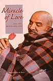 Miracle of Love: Stories about Neem Karoli Baba (English Edition)