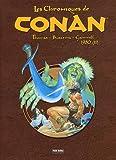echange, troc Roy Thomas, John Buscema, Kerry Gammill - Les Chroniques de Conan, 1980 Tome 2 :