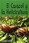 Caracol y la helicicultura, El