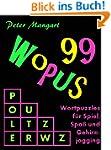 99 Wopus - Wortpuzzles f�r Spiel, Spa...