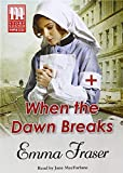 img - for When The Dawn Breaks book / textbook / text book