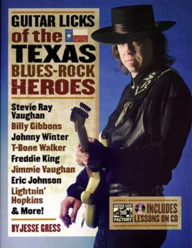 Guitar Licks Of The Texas Blues Rock Heroes Book/Cd (The Guitar Lick Factory Player Series)