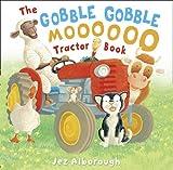 The Gobble Gobble Moooooo Tractor Book (000731728X) by Alborough, Jez