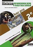 Histoire - Géographie 2e Bac Pro