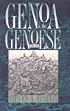 Genoa and the Genoese: 958--1528 Steven A. Epstein