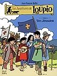 Les aventures de Loupio 10 : Vers J�r...