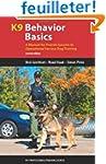 K9 Behavior Basics: A Manual for Prov...