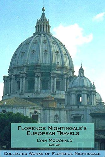 Florence Nightingale's European Travels: Collected Works of Florence Nightingale, Volume 7 (v. 7)