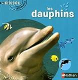 echange, troc Delphine Grinberg - Les dauphins