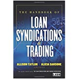The Handbook of Loan Syndications and Trading ~ Lsta
