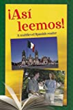 Asi Leemos!: A Multilevel Spanish Reader (Ntc's Spanish Readers Series) (Spanish Edition)