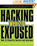 Hacking Exposed Web 2.0: Web 2.0 Secu...