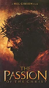 The Passion of the Christ [VHS] [2004]