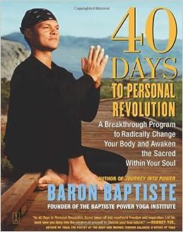 40 Days To Personal Revolution Baron Baptiste