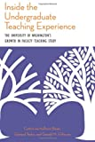 Inside the Undergraduate Teaching Experience: The University of Washingtons Growth in Faculty Teaching Study