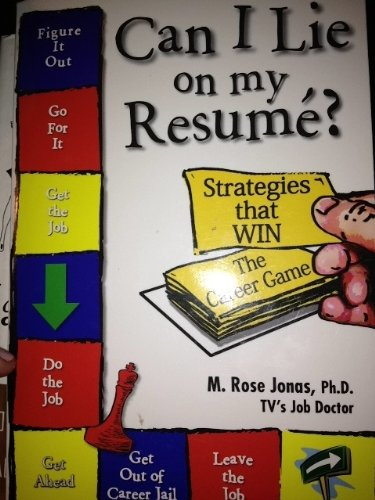 can i lie on my resume strategies that win the career