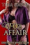 Romance: CFO's Affair (Executive Wives' Club - BBW, Romance with strong Women Fiction Elements Book 3)