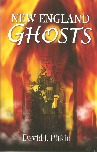 New England Ghosts, David J. Pitkin