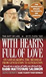 With Hearts Full of Love: On Safeguarding the Mesorah from Generation to Generation, Based on a Series of Talks on Chinuch by Rabbi Mattiisyahu Salomon (ArtScroll (Mesorah))