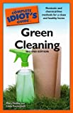 img - for The Complete Idiot's Guide to Green Cleaning, 2nd Edition by Findley, Mary, Formichelli, Linda(March 3, 2009) Paperback book / textbook / text book