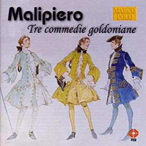 Malipiero Tre Commedie Goldoniane from Marco Polo