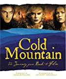 img - for Cold Mountain: The Journey from Book to Film (Newmarket Pictorial Moviebook) book / textbook / text book