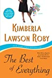 The Best of Everything: A Novel (0061443077) by Roby, Kimberla Lawson