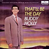Buddy Holly That'll Be the Day