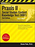 img - for By Shana Pate - CliffsNotes Praxis II: Social Studies Content Knowledge (0081) (2nd Edition) (1.4.2012) book / textbook / text book